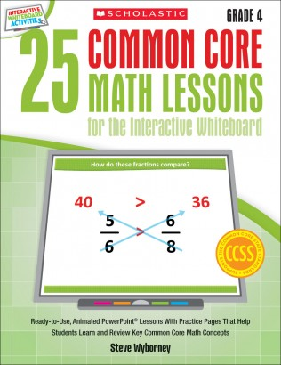 25 Common Core Math Lessons for IWB Gr 4