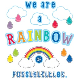 [110416 CD] We Are a Rainbow of Possibilities Bulletin Board