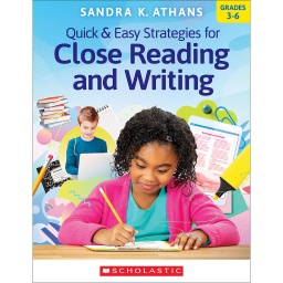 [818834 SC] Quick and Easy Strategies for Close Reading and Writing