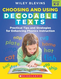 [708296 SC] Choosing and Using Decodable Texts